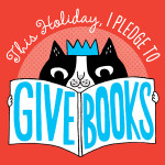 "Simple and Free Pledge to ""Give Books"" this Holiday! #GiveBooks"
