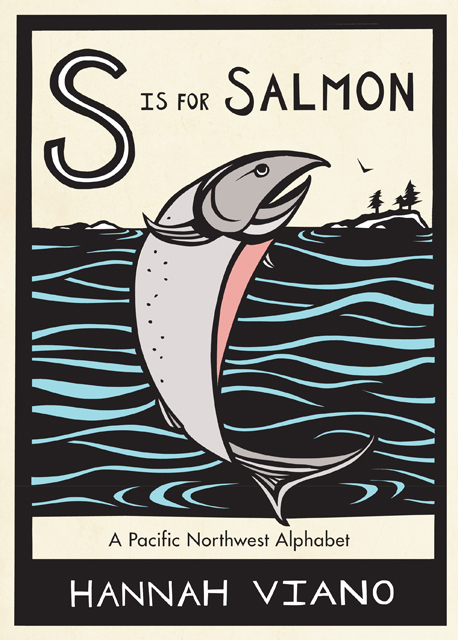 Must Read: S is for Salmon – A Pacific Northwest Alphabet