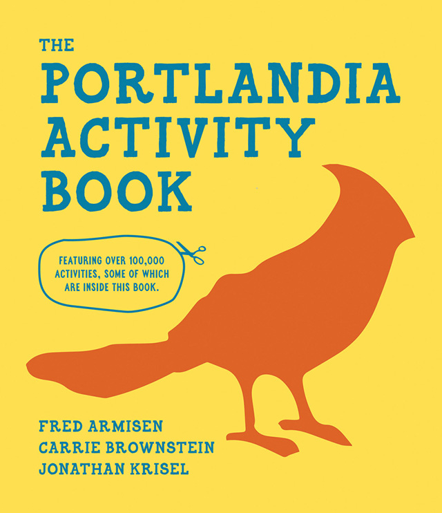 Links: Portlandia Activity Book, Everybody gets a Frosting!