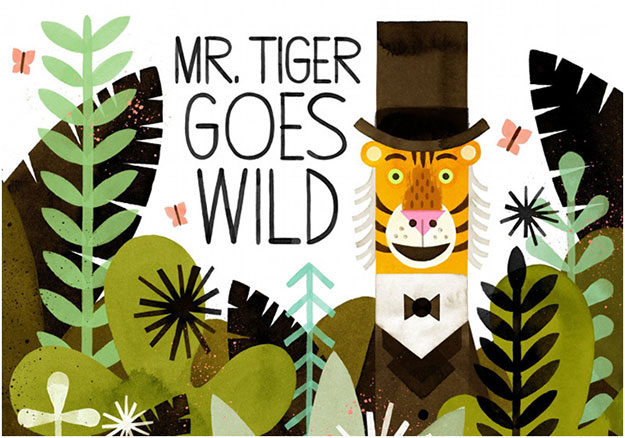 Must Read: Mr. Tiger Goes Wild