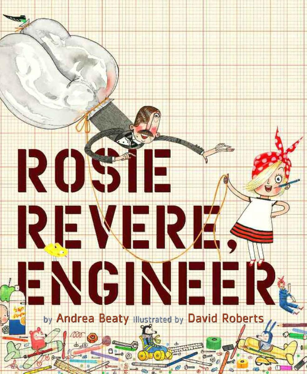 Must Read: Rosie Revere, Engineer