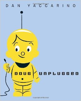 Must Read Children's Book: Doug Unplugged