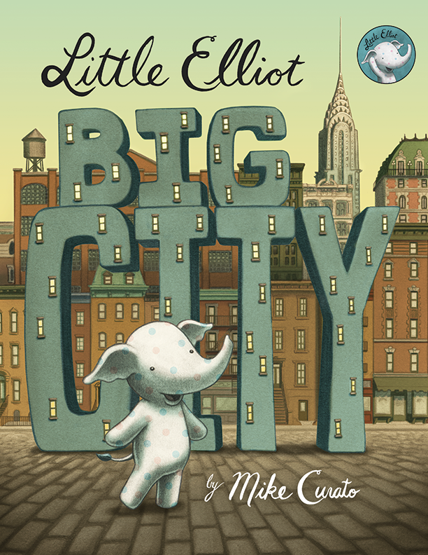 Must Read Children's Book: Little Elliot, Big City