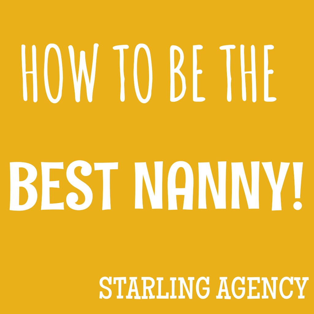 How to Be the Best Nanny!