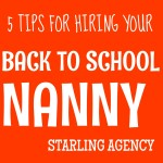 5 Tips for Hiring a Nanny Before Back to School