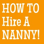 How to Hire a Nanny in Seattle