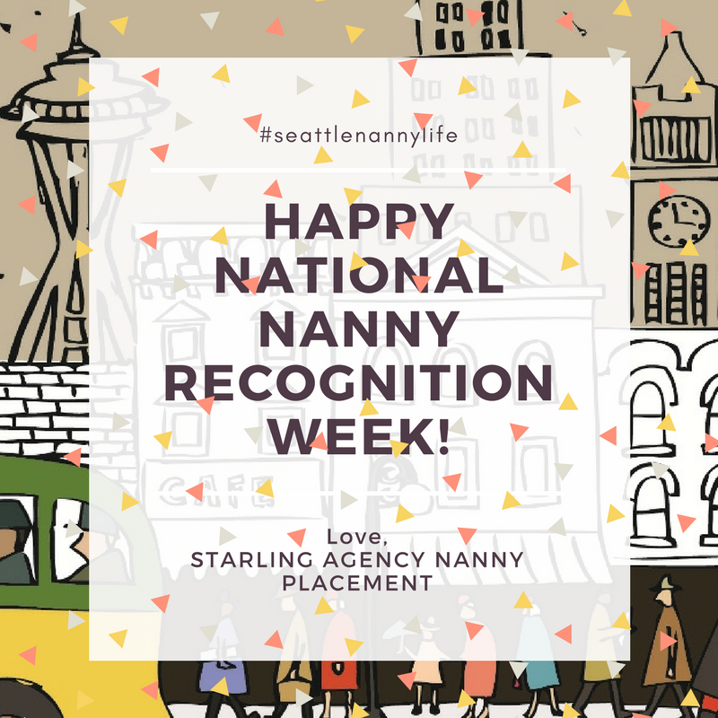 Happy National Nanny Recognition Week!