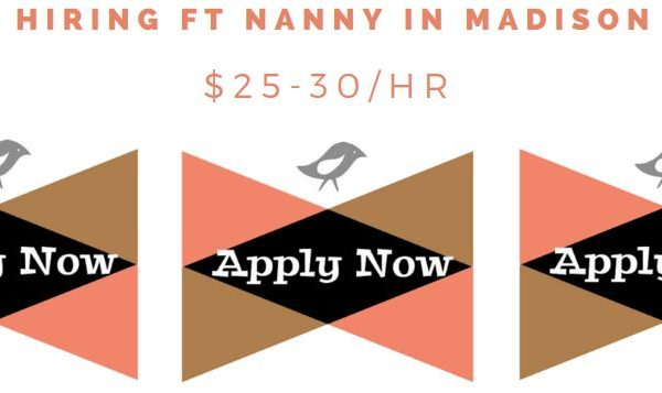 APPLY NOW: Full Time Nanny in Madison Park