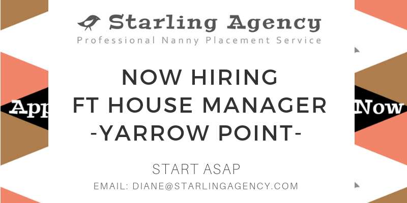 Apply Now: FT House Manager / Nanny in Yarrow Point