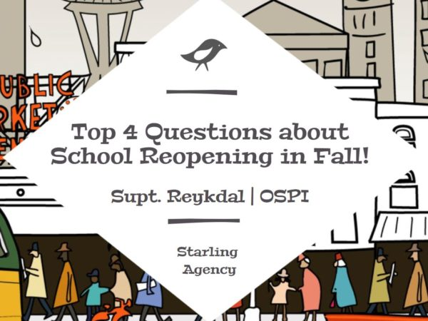 TOP Four Questions about Going Back to School in the Fall – Office of Superintendent of Public Instruction (OSPI)