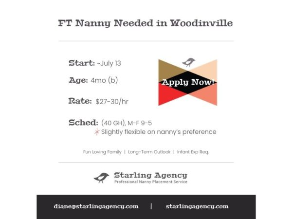 NOW HIRING: Full Time Nanny in Woodinville